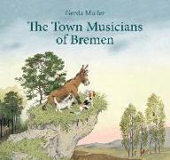 Cover-Bild zu Muller, Gerda: The Town Musicians of Bremen