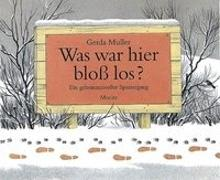 Cover-Bild zu Muller, Gerda: Was war hier bloss los?