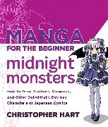 Cover-Bild zu Hart, Christopher: Manga for the Beginner Midnight Monsters (eBook)