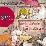 Cover-Bild zu Tielmann, Christian: Bauer Beck im Versteck und Bauer Beck fährt weg (Ungekürzte Lesung) (Audio Download)