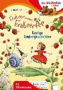 Cover-Bild zu Dahle, Stefanie: Erdbeerinchen Erdbeerfee. Lustige Zaubergeschichten