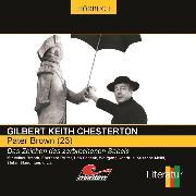 Cover-Bild zu Pater Brown, Folge 23: Das Zeichen des zerbrochenen Säbels (Audio Download) von Chesterton, Gilbert Keith