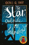 Cover-Bild zu Rauf, Onjali Q.: The Star Outside my Window