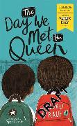 Cover-Bild zu Rauf, Onjali Q.: The Day We Met The Queen