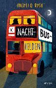 Cover-Bild zu Raúf, Onjali Q.: Die Nachtbushelden (eBook)