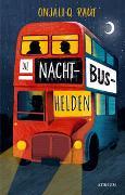 Cover-Bild zu Raúf, Onjali Q.: Die Nachtbushelden