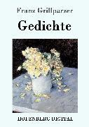 Cover-Bild zu Franz Grillparzer: Gedichte (eBook)