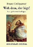 Cover-Bild zu Franz Grillparzer: Weh dem, der lügt! (eBook)