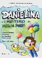 Cover-Bild zu Danielina e il misterio dei pantaloni smarriti