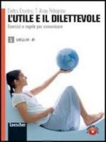 Cover-Bild zu L'utile e il dilettevole 1