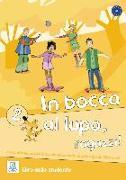 Cover-Bild zu In bocca al lupo, ragazzi! 2. libro dello studente - Kursbuch mit Audio-CD