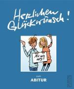 Cover-Bild zu Herzlichen Glückwunsch zum Abitur