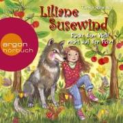 Cover-Bild zu Liliane Susewind - Rückt dem Wolf nicht auf den Pelz!