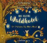 Cover-Bild zu Das kleine Waldhotel - Ein Zuhause für Mona Maus