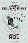 Cover-Bild zu L'Uomo Dell'impossibile - Vol. I