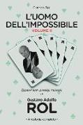 Cover-Bild zu L'Uomo Dell'impossibile - Vol. II