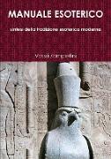 Cover-Bild zu Manuale Esoterico Sintesi Della Tradizione Esoterica Moderna