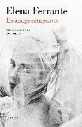 Cover-Bild zu La amiga estupenda (Dos amigas 1) / My Brilliant Friend: Neapolitan Novels, Book One