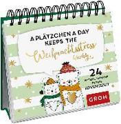 Cover-Bild zu A Plätzchen a day keeps the Weihnachtsstress away