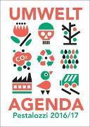 Cover-Bild zu Pestalozzi Umwelt-Agenda 2016/17