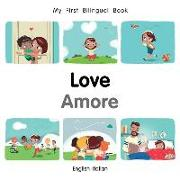 Cover-Bild zu My First Bilingual Book-Love (English-Italian)