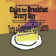 Cover-Bild zu Cake for Breakfast Every Day - English/Italian edition