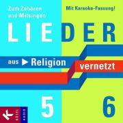 Cover-Bild zu Lieder zu Religion vernetzt Band 5 und 6