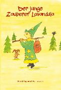 Cover-Bild zu Der junge Zauberer Lavandula (eBook) von Hartmann, Horst Ingwert