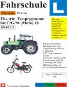 Cover-Bild zu Fahrschule L - Theorie-Testprogramm für F/G/M (Mofa) 18. 2014/2015