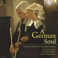 Cover-Bild zu A German Soul - Devotional Music from the 17th Century Hamburg
