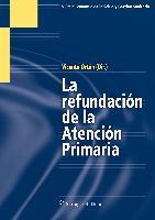 Cover-Bild zu La Refundación de la Atención Primaria