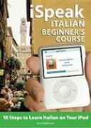 Cover-Bild zu iSpeak Italian Course for Beginners