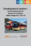 Cover-Bild zu Conducente di camion - La formazione per la licenza di condurre delle categorie C, CE e D