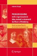 Cover-Bild zu Problem Solving nelle organizzazioni: idee, metodi e strumenti da Mosè a Mintzberg