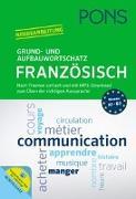 Cover-Bild zu PONS Grund- und Aufbauwortschatz Französisch