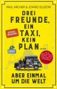 Cover-Bild zu Drei Freunde, ein Taxi, kein Plan