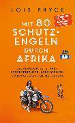 Cover-Bild zu Mit 80 Schutzengeln durch Afrika