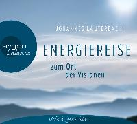 Cover-Bild zu Energiereise zum Ort der Visionen