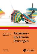 Cover-Bild zu Autismus-Spektrum-Störungen von Teufel, Karoline