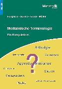 Cover-Bild zu Medizinische Terminologie (eBook) von Müller, Irmgard (Hrsg.)