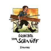Cover-Bild zu Gschichte vom Schnüff von Brechbühl, Beat