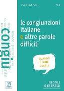 Cover-Bild zu Le congiunzioni e altre parole difficili (Niveau A1 bis C1)