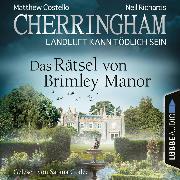 Cover-Bild zu eBook Cherringham - Landluft kann tödlich sein, Folge 34: Das Rätsel von Brimley Manor (Ungekürzt)