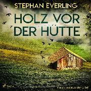 Cover-Bild zu eBook Holz vor der Hütte - Kurzkrimi aus der Eifel (Ungekürzt)