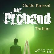 Cover-Bild zu eBook Der Proband (Ungekürzt)