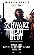 Cover-Bild zu Schwarz Blau Blut von Horace, Matthew