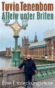 Cover-Bild zu Allein unter Briten von Tenenbom, Tuvia
