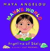 Cover-Bild zu Maya's World: Angelina of Italy (eBook) von Angelou, Maya