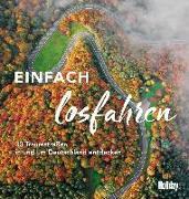 Cover-Bild zu HOLIDAY Reisebuch: Einfach losfahren von Diers, Knut
