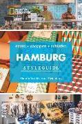 Cover-Bild zu Styleguide Hamburg: Die Stadt erleben mit dem Hamburg-Reiseführer zu Essen, Ausgehen und Mode. Highlights in Hamburg für den perfekten Urlaub für Genießer mit National Geographic von Reshöft, Claudia